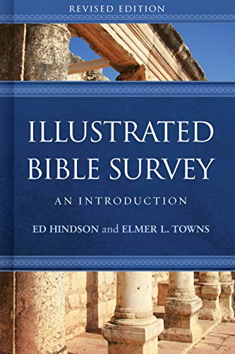 Illustrated Bible Survey: An Introduction from B & H Publishing Group