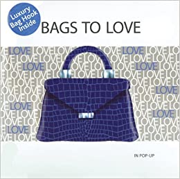 Bags to Love  In Pop-Up  Jessica Jones  9781607100874  Amazon.com  Books 3b376652ecd