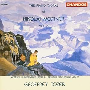 Nikolai Medtner Geoffrey Tozer The Piano Works Of
