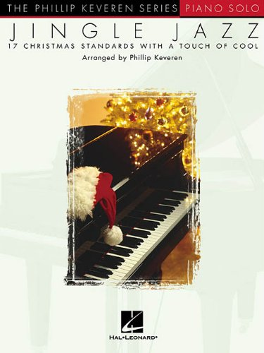 - Jingle Jazz: arr. Phillip Keveren The Phillip Keveren Series Piano Solo
