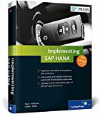 Implementing SAP HANA, Haun, Jonathan and Hickman, Chris, 1493211765