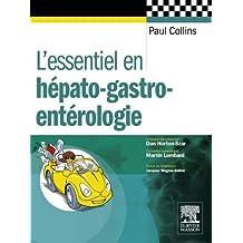 L'essentiel en hépato-gastro-entérologie