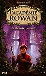 L'Académie Rowan, Tome 2 : Le dernier assaut par Neff