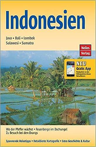 Indonesien: Java, Bali, Lombok, Sulawesi, Sumatra Nelles Guide ...