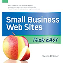 Small Business Web Sites Made Easy (Made Easy Series)