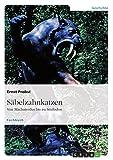 Säbelzahnkatzen: Von Machairodus bis zu Smilodon (German Edition)