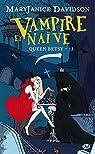 Queen Betsy, tome 13 : Vampire et naïve par Davidson