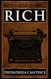 Write and Grow Rich, Deondriea Cantrice, 0982768052