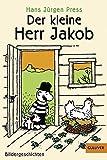 Der kleine Herr Jakob: Bildergeschichten (Gulliver, Band 658)