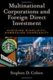 Multinational Corporations and Foreign Direct Investment, Stephen D. Cohen, 0195179358