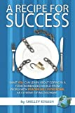 A Recipe for Success, Shelley Kinash, 1593118430