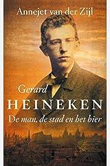 Gerard Heineken - De man, de stad en het bier Paperback
