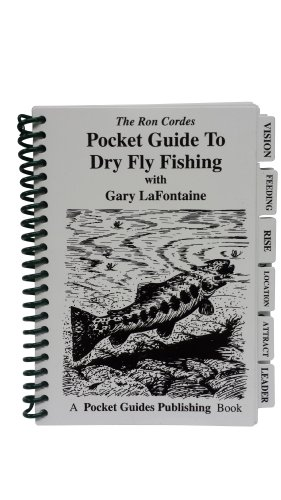 Pocket Guides - Dry Fly Fishing - Fishing - Fly Fishing - Guide to Dry Fly Fishing - Gary LaFontaine - Ron Cordes ()