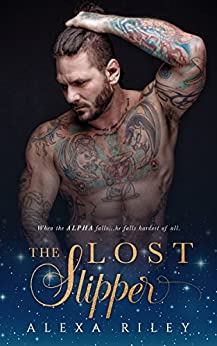 The Lost Slipper (Fairytale Shifter Book 3) by [Riley, Alexa]