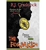 [ { THE FORSAKEN } ] by Craddock, R J (AUTHOR) May-01-2013 [ Paperback ]
