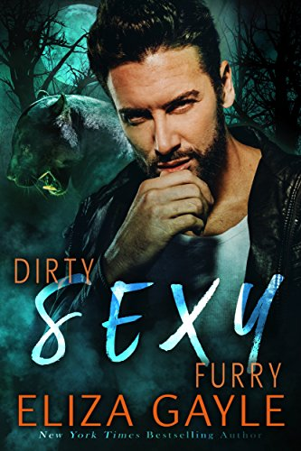 Dirty Sexy Furry: Forbidden Shifter Romance (Southern Shifters Book - Buddy Cougar