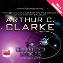 The Collected Stories Audiobook by Arthur C. Clarke Narrated by Ben Onwukwe, Mike Grady, Nick Boulton, Roger May, Sean Barrett