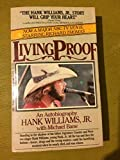 img - for Living Proof: An Autobiography by Hank Williams Jr. with Michael Bane -- Paperback book / textbook / text book