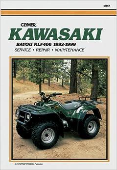Kawasaki KLF400 Bayou 1993-1999 (Clymer All-Terrain Vehicles)