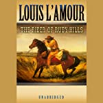 The Rider of the Ruby Hills  | Louis L'Amour