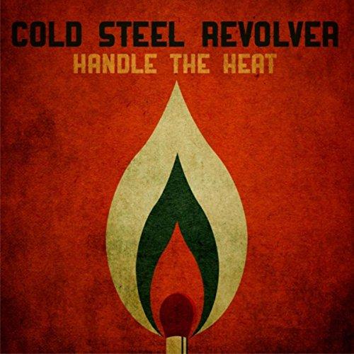 Handle the Heat (Handle Revolver)