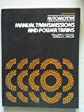Automotive Manual Transmissions and Power Trains, Crouse, William H. and Anglin, Donald L., 0070147760