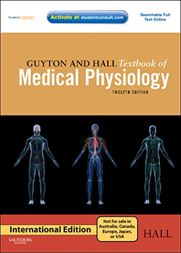 Guyton and Hall Textbook of Medical Physiology,with Student Consult Online Access, 12th Edition