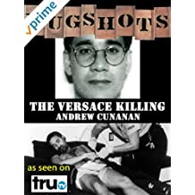 Mugshots: Andrew Cunanan - The Versace Killer
