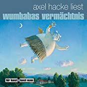 Wumbabas Vermächtnis | Axel Hacke