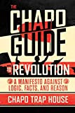 #9: The Chapo Guide to Revolution: A Manifesto Against Logic, Facts, and Reason
