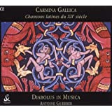Carmina Gallica - Chansons latines du XIIe siècle