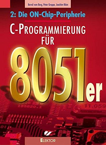 C-Programmierung für 8051er: Die ON-Chip-Peripherie