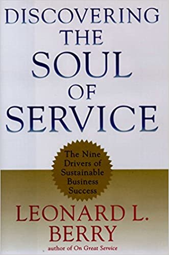 Amazon com: Discovering the Soul of Service: The Nine Drivers of