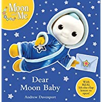 Dear Moon Baby: A Lift-the-Flap Book (Moon and Me)