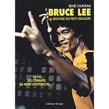 Bruce Lee la légende du petit dragon