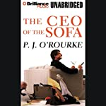 The CEO of the Sofa | P. J. O'Rourke