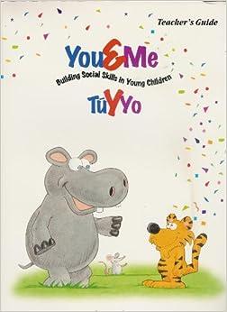 Book You & Me: Building Social SKills in Young Children -Tu y Yo (Teacher's Guide)