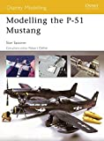 Modelling the P-51 Mustang (Osprey Modelling)