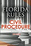 Florida Rules of Civil Procedure (2017 Edition): with Committee Notes