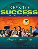 College Career Life, Carter, Carol and Bishop, Joyce, 0321944100