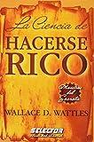 img - for La cencia de hacerse rico/ The Science of Getting Rich (Maestros Del Secreto/ Master of the Secret) (Spanish Edition) book / textbook / text book