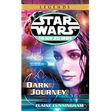 Dark Journey: Star Wars Legends (The New Jedi Order)