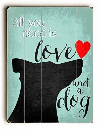 All You Need is Love...and A Dog Sign Review