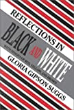 Reflections in Black and White, Gloria Suggs, 0805937633