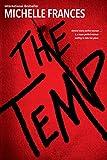 """""""The Temp"""" av Michelle Frances"""