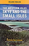 The Western Isles. Skye and the Small Isles