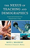 The Nexus of Teaching and Demographics: Context and