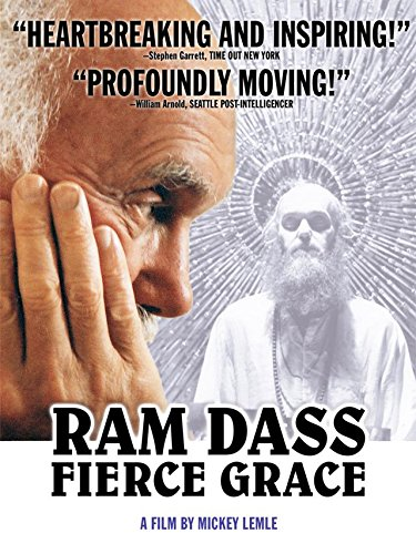 - Ram Dass Fierce Grace