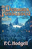By Demons Possessed (Chronicles of the Kencyrath Book 6) Kindle Edition
