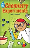 Chemistry Experiments, Louis V. Loesching, 1402721595